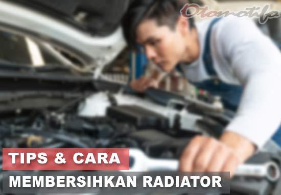 Cara Membersihkan Radiator Mobil